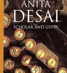 Anita Desai's Scholar and Gypsy