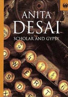 Anita Desai's Scholar and Gypsy